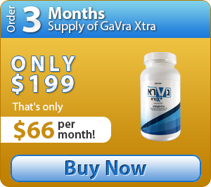 Buy 3 months supply of GaVraXtra